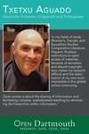 Open Dartmouth: Txetxu Aguado, Associate Professor of Spanish and Portuguese