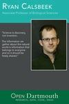 Open Dartmouth: Ryan Calsbeek, Associate Professor of Biological Sciences