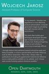 Open Dartmouth: Wojciech Jarosz, Assistant Professor of Computer Science